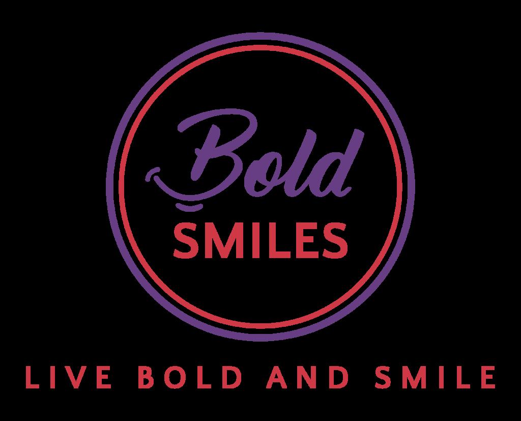 Bold Smiles